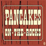 Pancakes On The Rocks Restaurants Menu